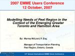 2007 emme users conference 12 october 2007