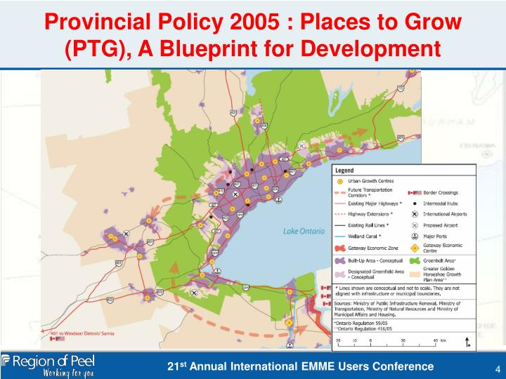 Provincial Policy 2005 : Places to Grow (PTG), A Blueprint for Development