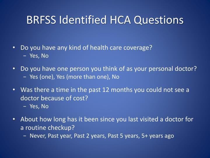 BRFSS Identified HCA Questions