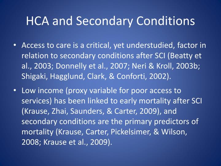 HCA and Secondary Conditions