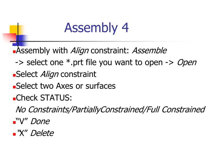 Assembly 4