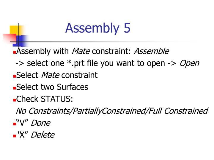 Assembly 5