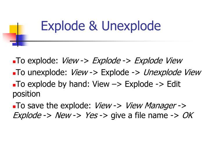 Explode & Unexplode