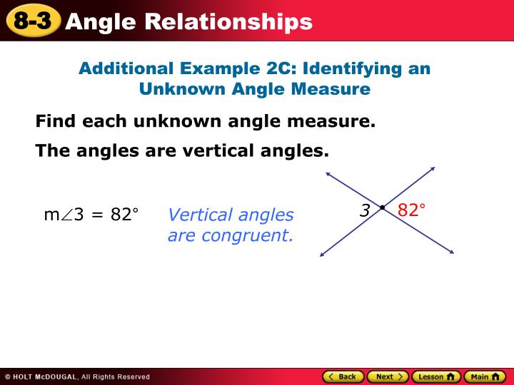 Additional Example 2C: Identifying an Unknown Angle Measure