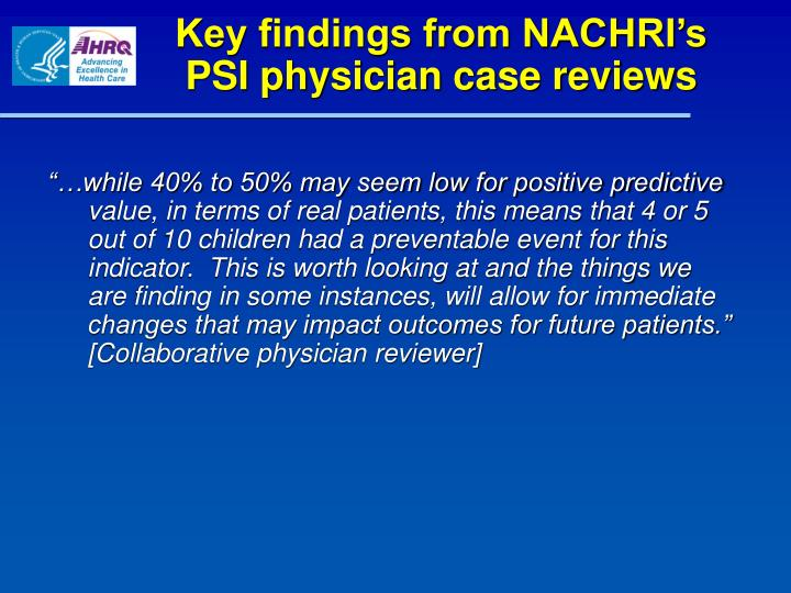 Key findings from NACHRI's PSI physician case reviews