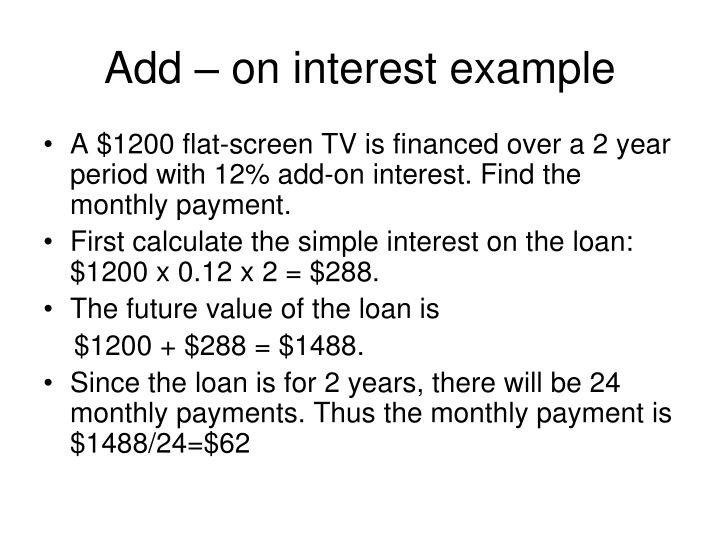 Add – on interest example