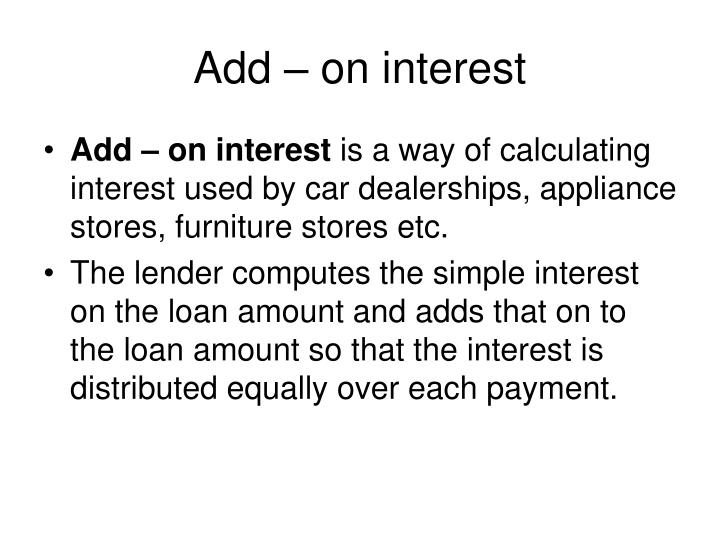 Add – on interest