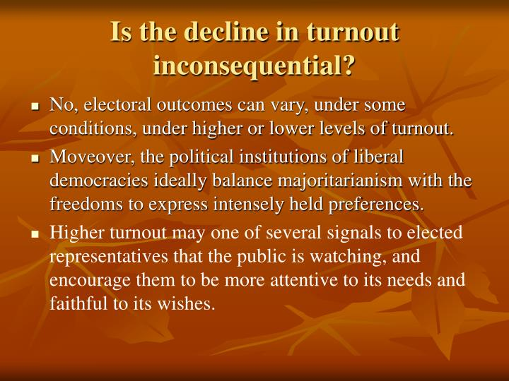 Is the decline in turnout inconsequential?