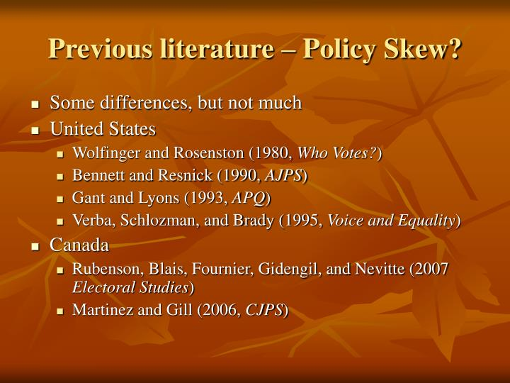 Previous literature – Policy Skew?