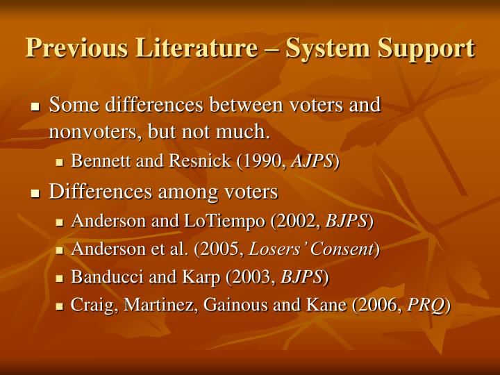 Previous Literature – System Support