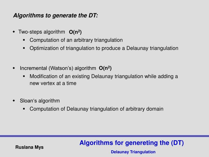 Algorithms to generate the DT: