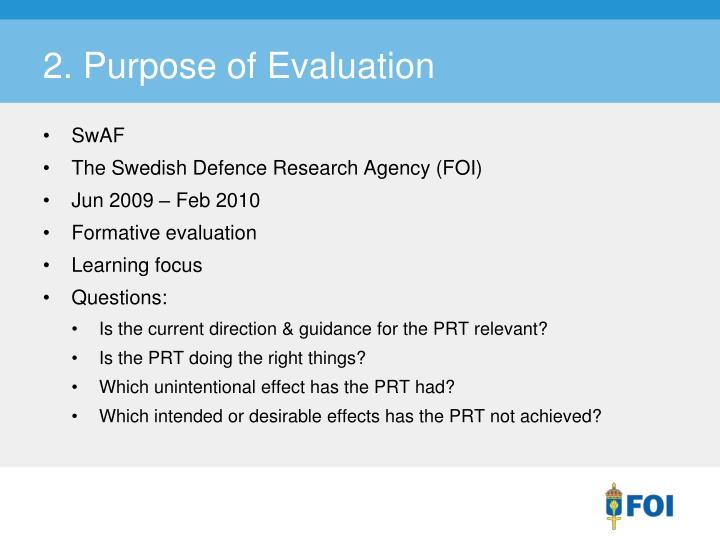 2. Purpose of Evaluation