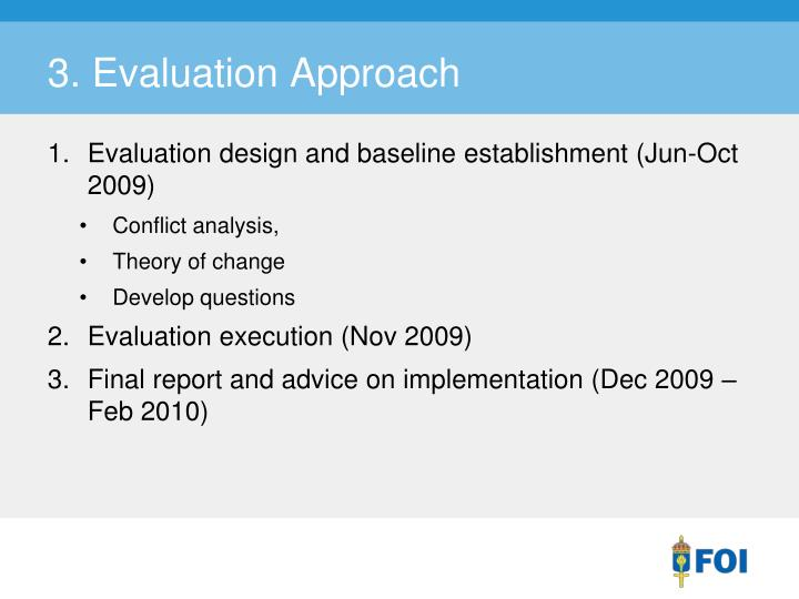 3. Evaluation Approach