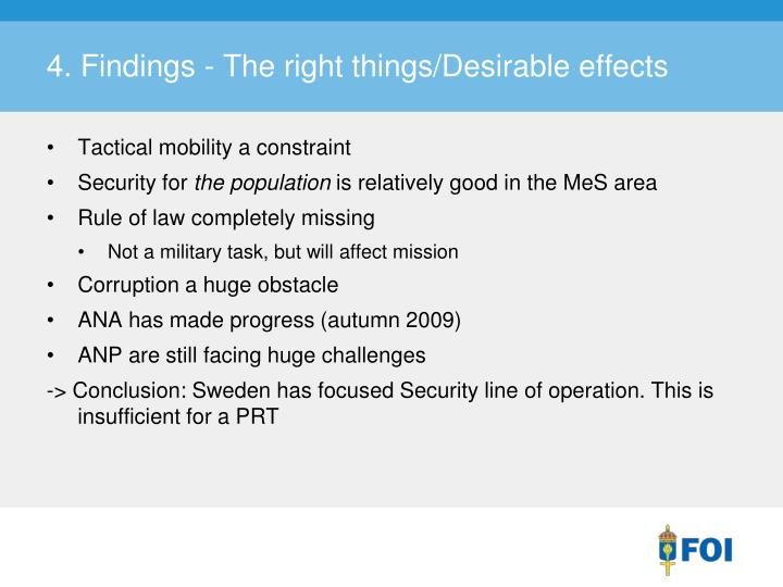 4. Findings - The right things/Desirable effects