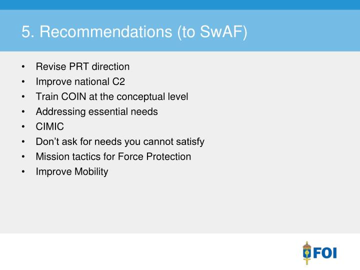 5. Recommendations (to SwAF)