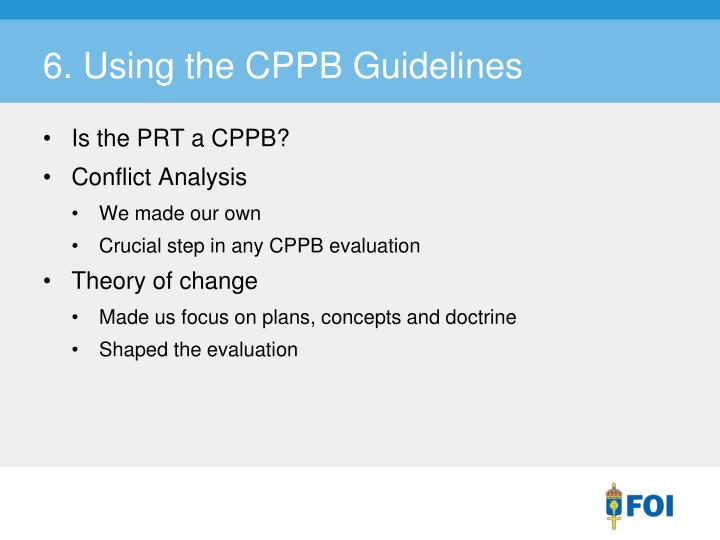 6. Using the CPPB Guidelines