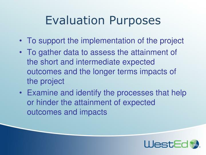 Evaluation Purposes