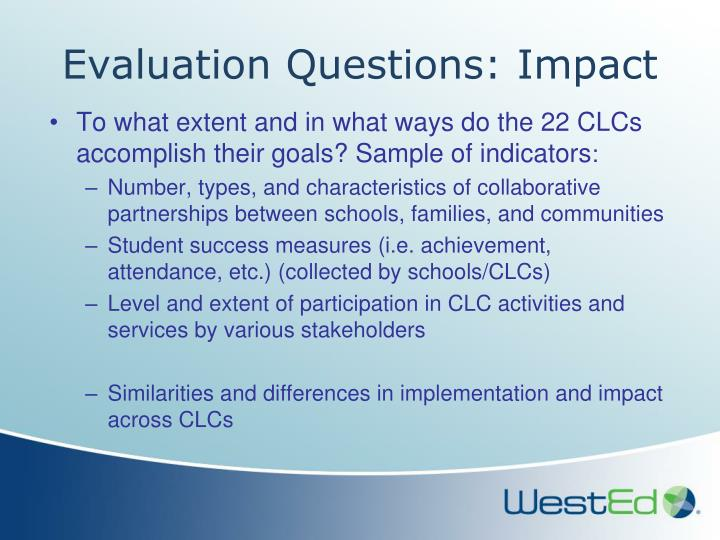 Evaluation Questions: Impact
