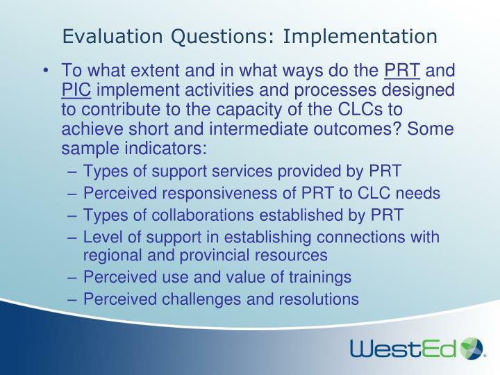 Evaluation Questions: Implementation