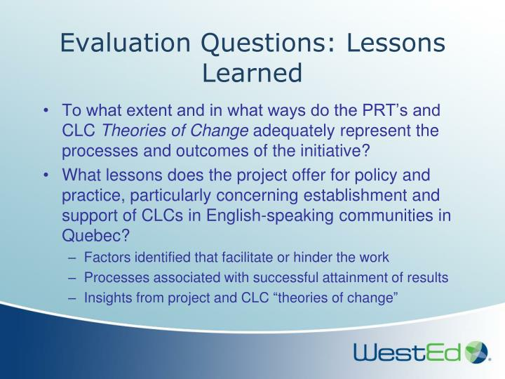 Evaluation Questions: Lessons Learned