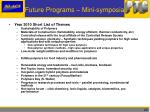 future programs mini symposia