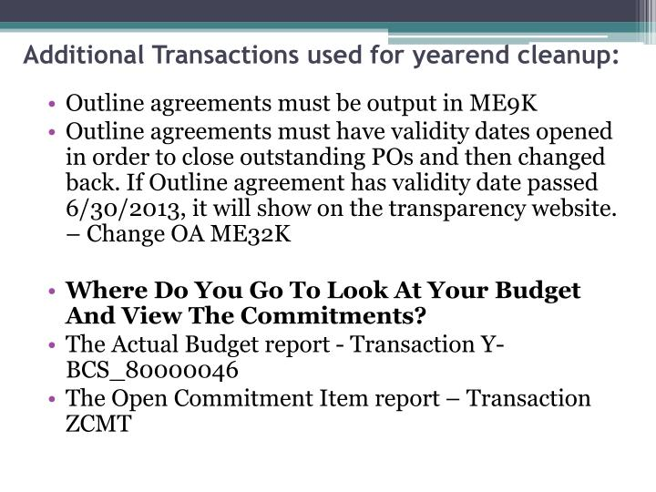 Additional Transactions used for yearend cleanup: