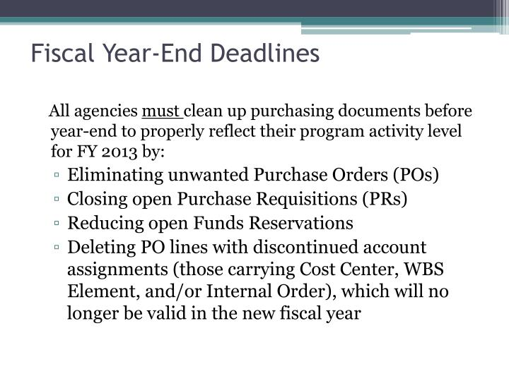 Fiscal Year-End Deadlines
