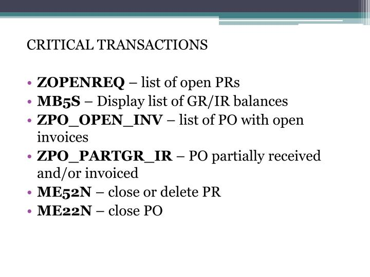 CRITICAL TRANSACTIONS