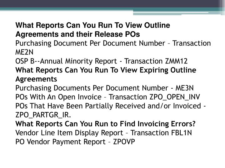 What Reports Can You Run To View Outline Agreements and their Release POs