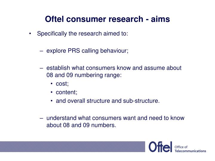 Oftel consumer research - aims