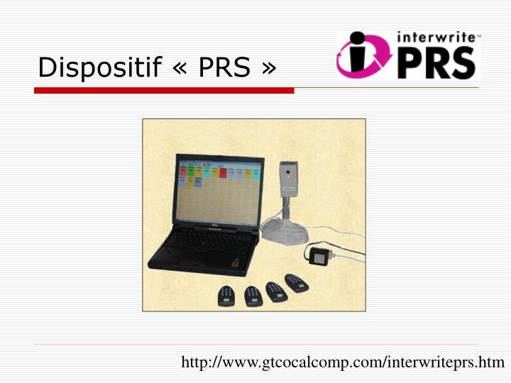 Dispositif «PRS»