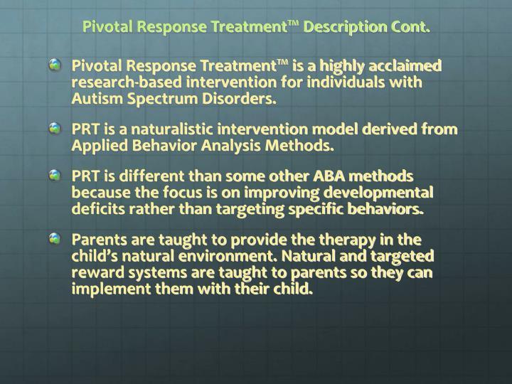 Pivotal Response Treatment™ Description Cont.