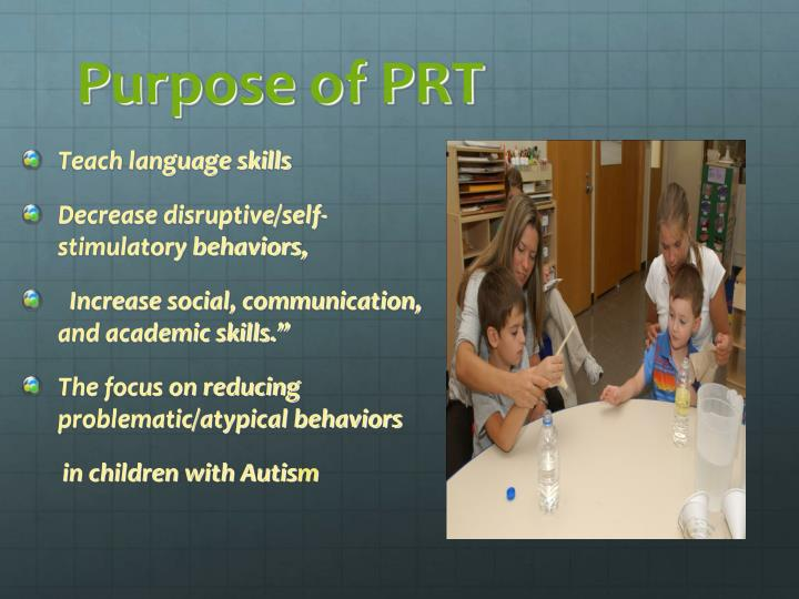 Purpose of PRT