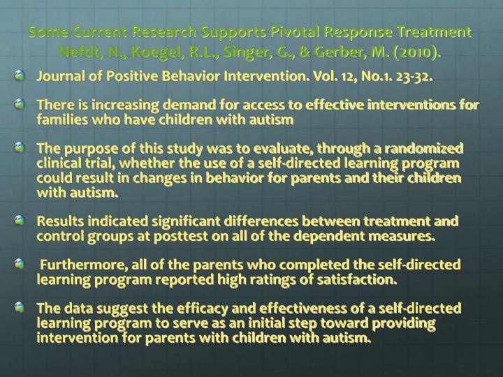Some Current Research Supports Pivotal Response Treatment