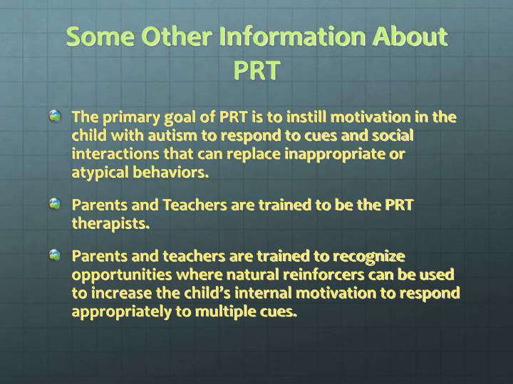 Some Other Information About PRT
