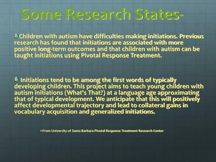 Some Research States-
