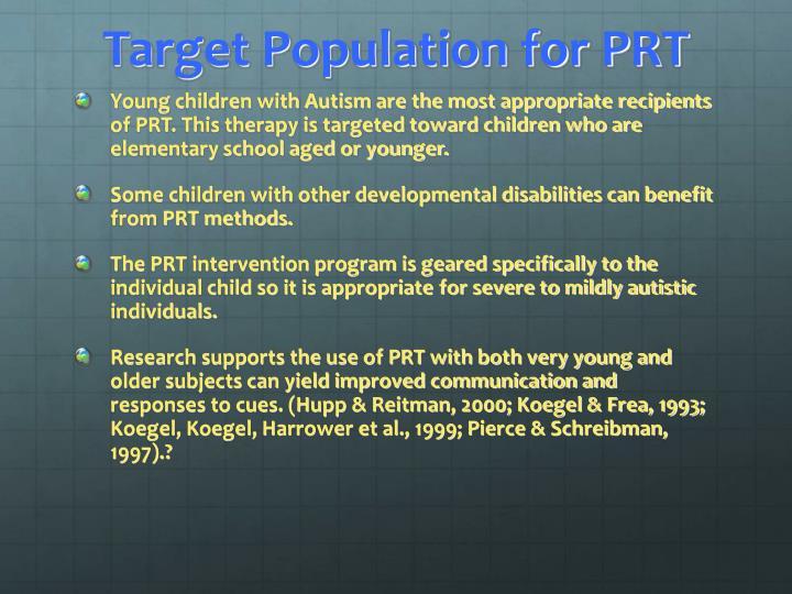 Target Population for PRT