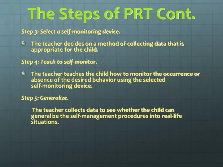 The Steps of PRT Cont.