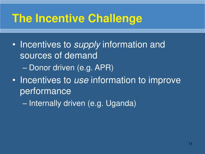 The Incentive Challenge