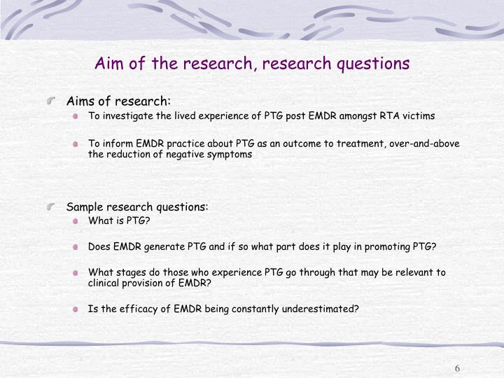 Aim of the research, research questions