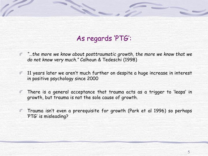 As regards 'PTG':