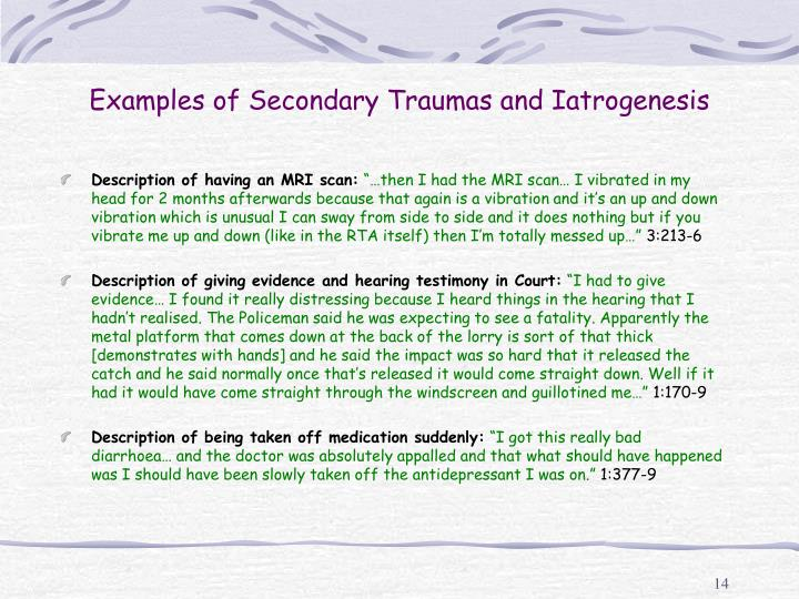 Examples of Secondary Traumas and Iatrogenesis
