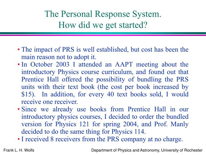 The Personal Response System.