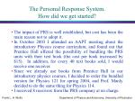 the personal response system how did we get started