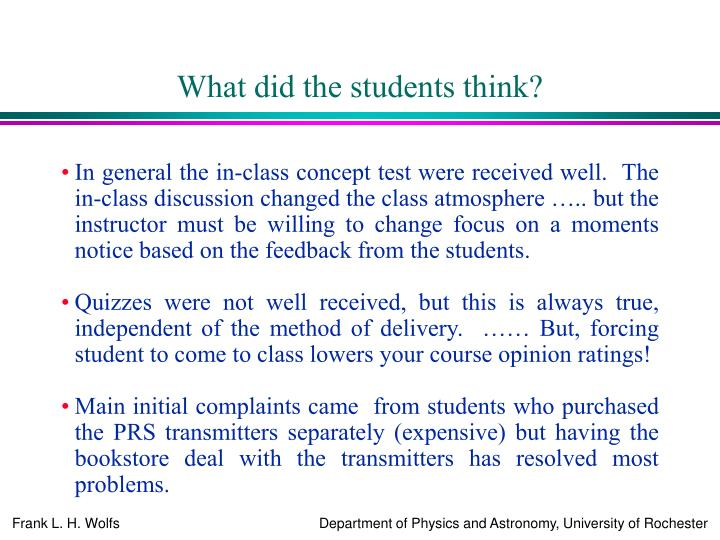 What did the students think?