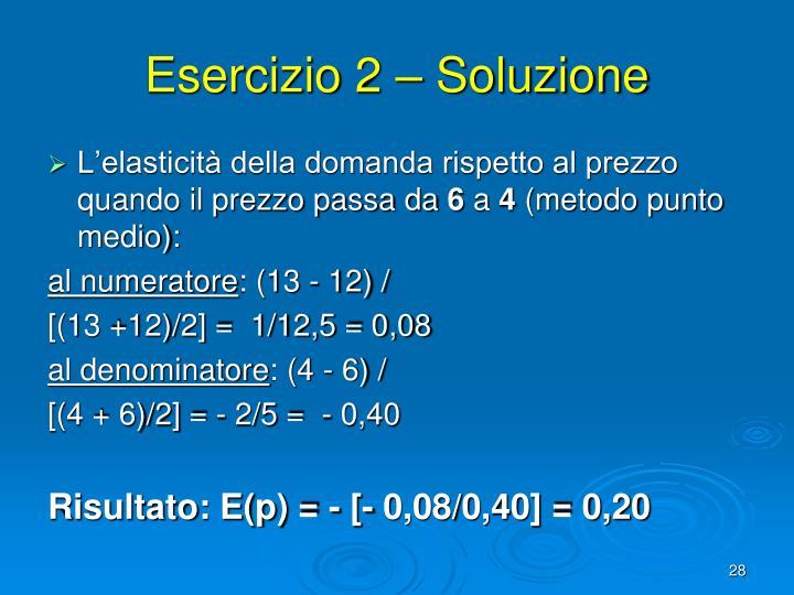 Esercizio 2 – Soluzione