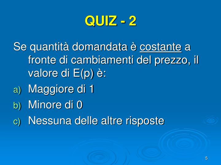 QUIZ - 2