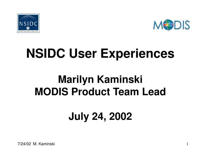NSIDC User Experiences