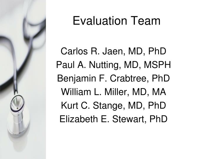 Evaluation Team