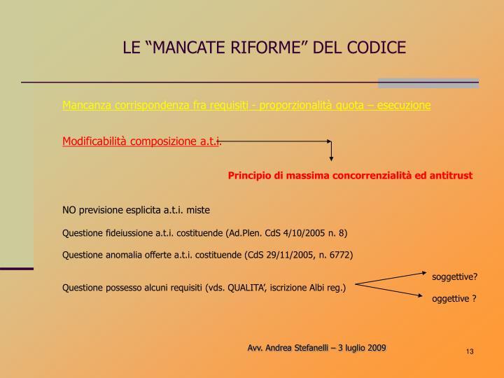 """LE """"MANCATE RIFORME"""" DEL CODICE"""